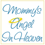 Mommy's Angel in Heaven